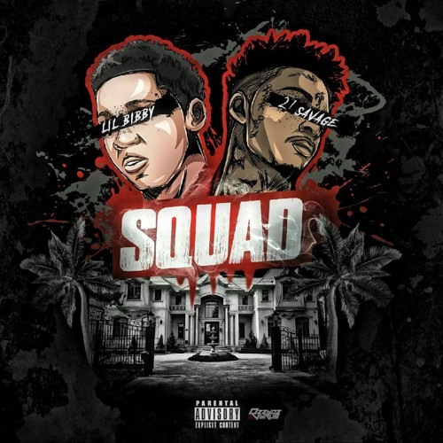 12096-lil-bibby-squad-21-savage