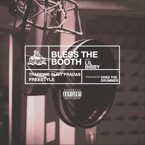 01266-lil-bibby-trappin-in-my-pradas-bless-the-booth-freestyle