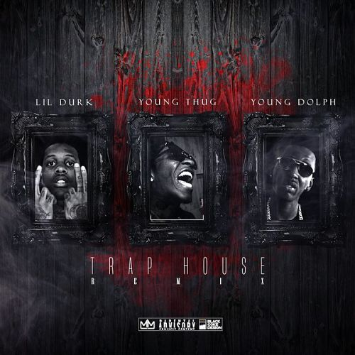 04046-lil-durk-trap-house-remix-young-thug-young-dolph