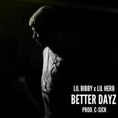 Lil Herb - Better Dayz ft. Lil Bibby Artwork