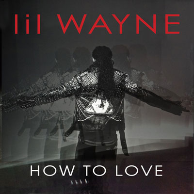 lil-wayne-how-to-love