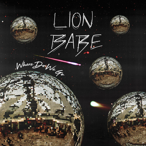 02016-lion-babe-where-do-we-go
