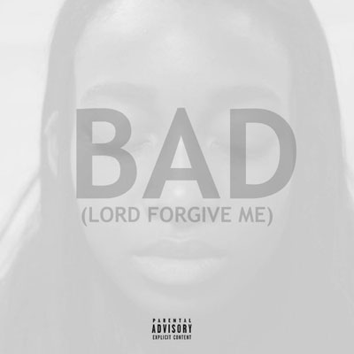 BAD (Lord Forgive Me) Cover