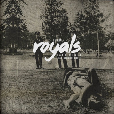 Royals (RAAK Remix) Cover