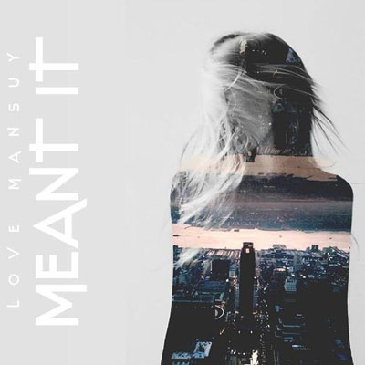 Meant It Cover