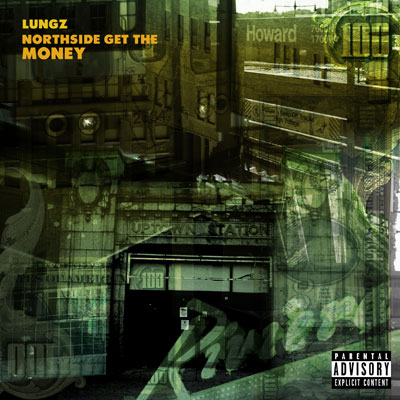 lungz-northside-get-the-money