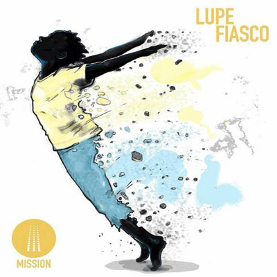 lupe-fiasco-mission