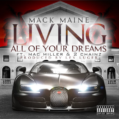 mack-maine-living-all-of-your-dreams