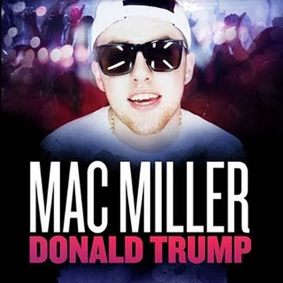Mac Miller - Donald Trump | Stream [New Song] | DJBooth