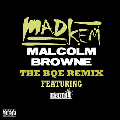 Malcolm Browne (The BQE Remix) Cover