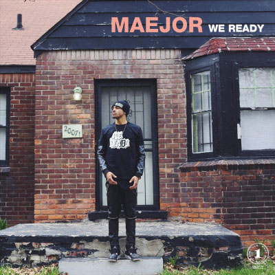Maejor - We Ready Artwork