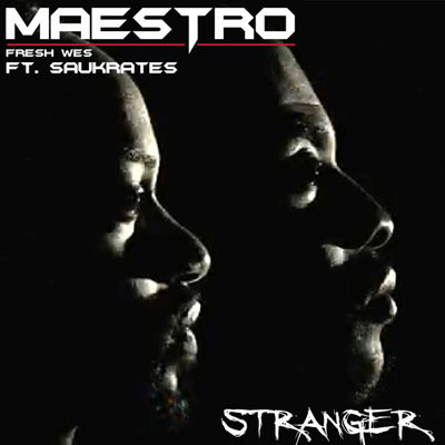 maestro-fresh-wes-stranger