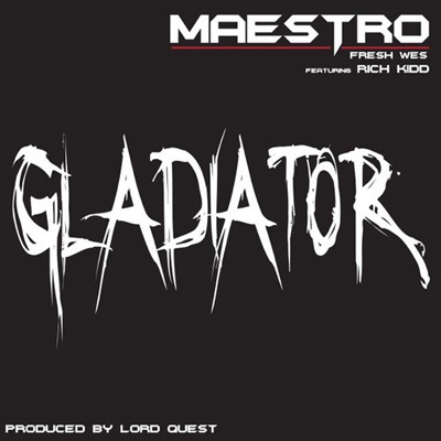 maestro-fresh-wes-gladiator