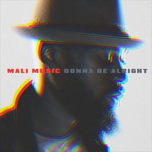 05267-mali-music-gonna-be-alright