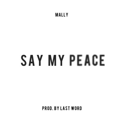 MaLLy - Say My Peace Artwork