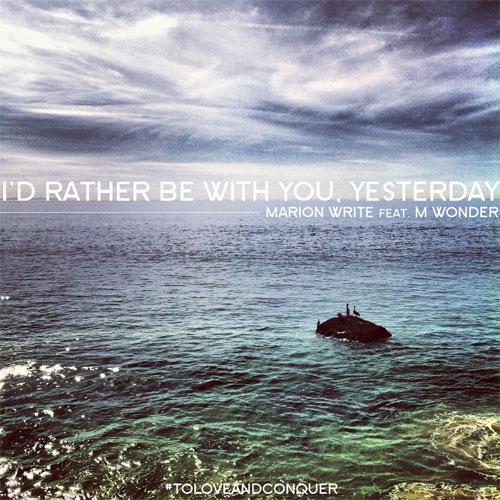 I'd Rather Be With You, Yesterday Cover
