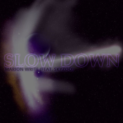 Slow Down Cover