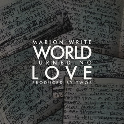 World Turned No Love Promo Photo
