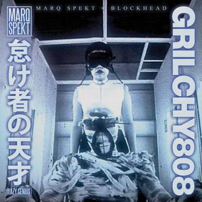 marq-spekt-blockhead-grilchy-808