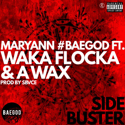 Maryann - Side Buster ft. Waka Flocka Flame & A-Wax Artwork