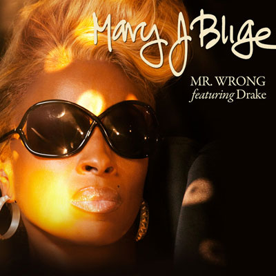 mr wrong mary j blige ft drake download