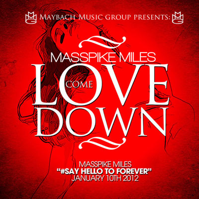 masspike-miles-love-come-down
