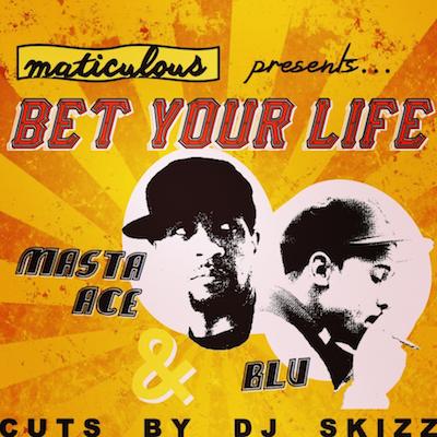 07085-maticulous-bet-your-life-masta-ace-blu