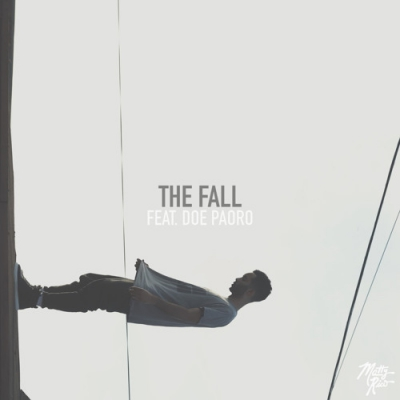 matty-rico-the-fall-ft.-doe-paoro