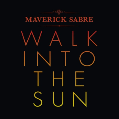 Maverick Sabre - Walk Into The Sun Artwork