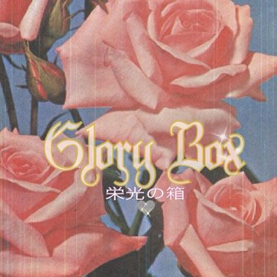 Glory Box Cover
