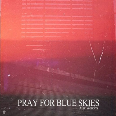 Pray for Blue Skies Cover