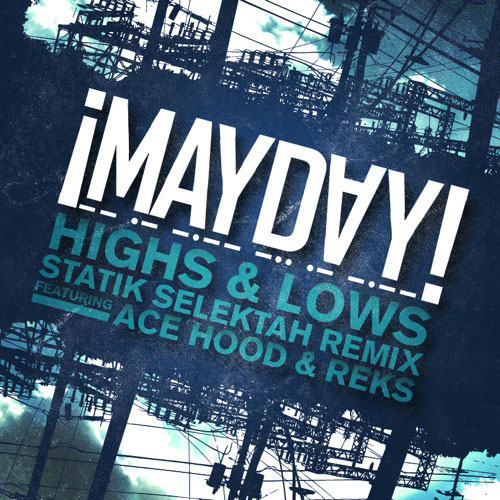 Highs & Lows (Statik Selektah Remix) Cover