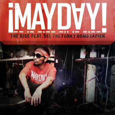 mayday-ft.-del-the-funky-homosapien-the-ride