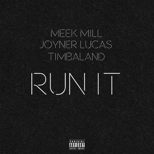 01288-meek-mill-run-it-joyner-lucas