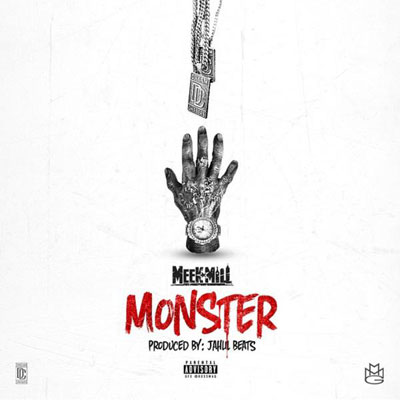 Meek Mill - Monster Artwork