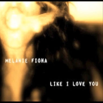 melanie-fiona-like-i-love-you