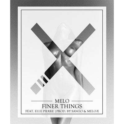 melo-x-finer-things