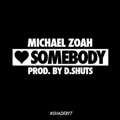 07155-michael-zoah-love-somebody