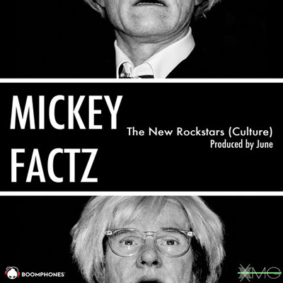 mickey-factz-the-new-rockstars-culture