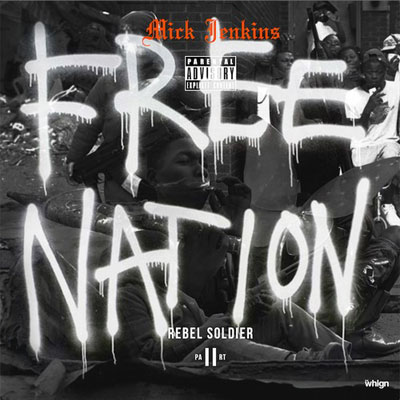 Free Nation (Rebel Soldier pt. 2) Cover
