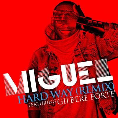 miguel-hard-way-rmx