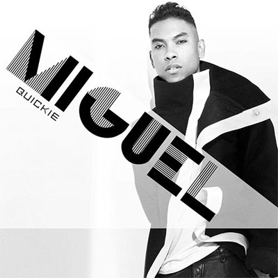 miguel-quickie