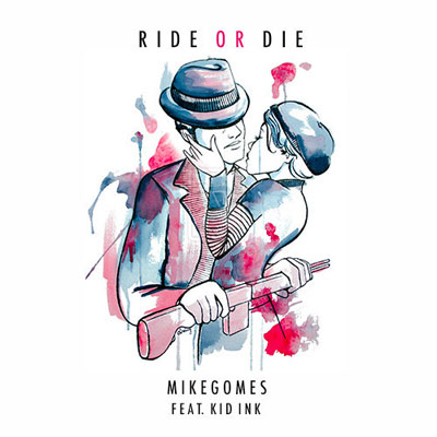 mike-gomes-ride-or-die
