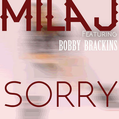 07015-mila-j-sorry-ft.-bobby-brackins