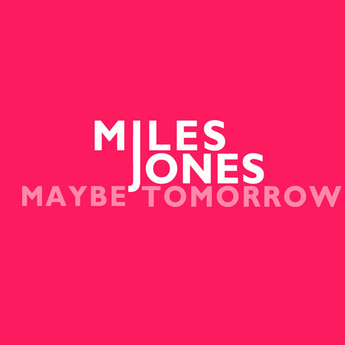 Maybe Tomorrow Promo Photo