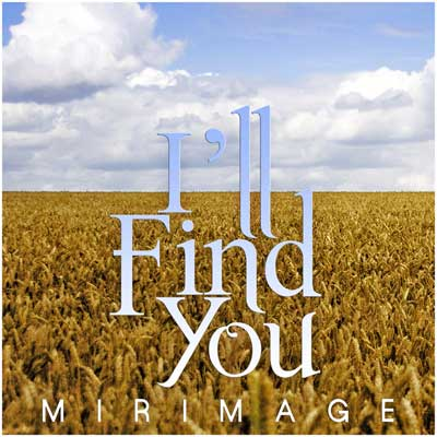 mirimage-ill-find-you