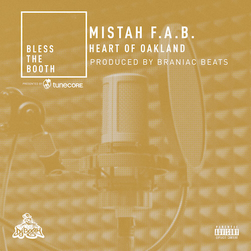 06076-mistah-fab-heart-of-oakland-bless-the-booth-freestyle