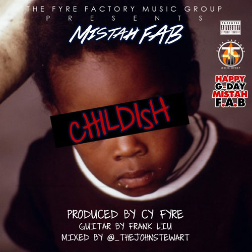 mistah-fab-childish