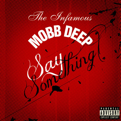 mobb-deep-say-something