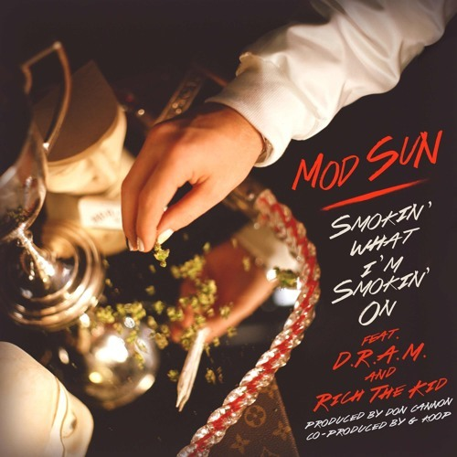 06236-mod-sun-smokin-what-im-smokin-on-dram-rich-the-kid